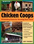 Chicken Coops: 45 Building Plans for...