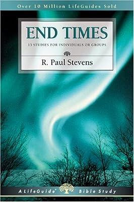 End Times (Lifeguide Bible Studies)