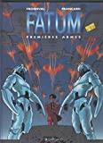 img - for Fatum numero 2: Premieres armes book / textbook / text book