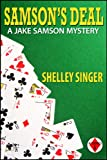 Samsons Deal: A Laid-Back Bay Area Mystery (The Jake Samson & Rosie Vicente Detective Series Book 1)