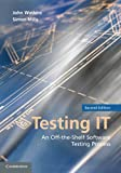 img - for Testing IT: An Off-the-Shelf Software Testing Process book / textbook / text book
