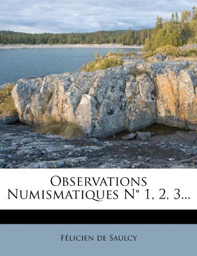 Observations Numismatiques N 1, 2, 3...