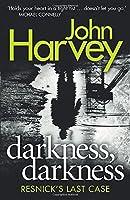 Darkness, Darkness: (Resnick 12)