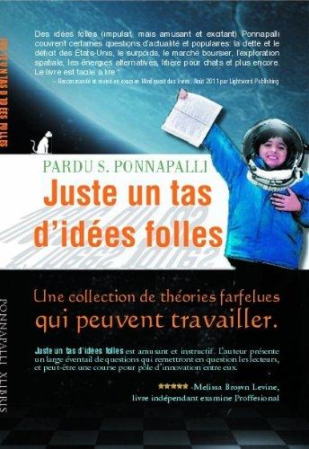 Couverture du livre Juste un tas d'idées Folles, 3e édition
