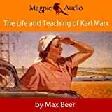 img - for The Life and Teaching of Karl Marx book / textbook / text book