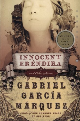Title: Innocent Erendira: and Other Stories (Perennial Classics)
