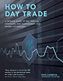 img - for How to Day Trade: A Detailed Guide to Day Trading Strategies, Risk Management, and Trader Psychology book / textbook / text book