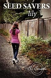 Seed Savers: Lily (Volume 2)