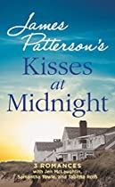 KISSES AT MIDNIGHT (JAMES PATTERSON'S BOOKSHOTS FLAMES)