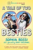 img - for A Tale of Two Besties: A Hello Giggles Novel book / textbook / text book