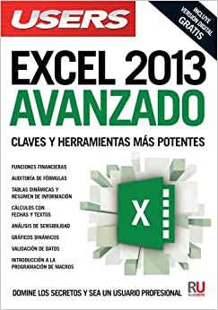 Microsoft Excel 2013 avanzado: Manuales USERS (Spanish Edition): Users