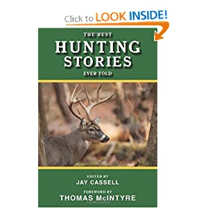 The Best Hunting Stories Ever Told - Jay Cassell