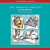 The Homework Machine | [Dan Gutman]