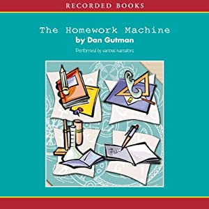 The Homework Machine | [Dan Gutman]