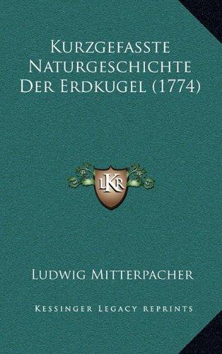 Kurzgefasste Naturgeschichte Der Erdkugel (1774)