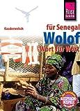 Kauderwelsch, Wolof für den Senegal Wort für Wort: Wolof Wort Fuer Wort