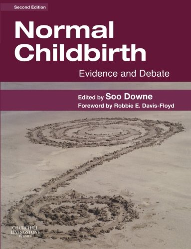 Normal Childbirth: Evidence and Debate, 2e