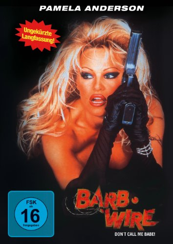 Barb Wire (Uncut Version)