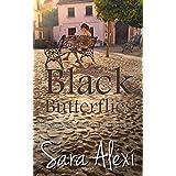Black Butterflies. (The Greek Village Book 2)by Sara Alexi