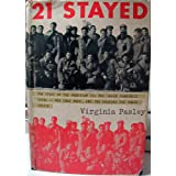 21 stayed;: The story of the American GI's who chose Communist China: who they were and why they stayed