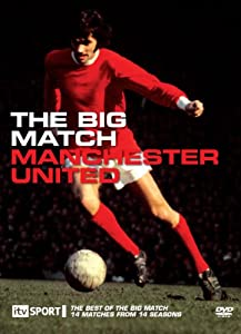 Manchester United - Big Match [DVD]