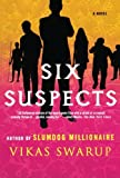 Six Suspects: A Novel