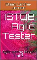 ISTQB Agile Tester- Agile testing lesson 1 of 3 (Agile Software Development)