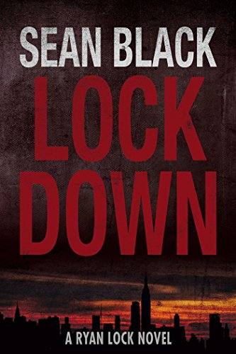 Free Kindle Book : Lockdown: The First Ryan Lock Novel