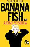 BANANA FISH(18) (フラワーコミックス)