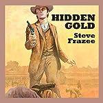 Hidden Gold | Steve Frazee