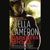 Darkness Bred | [Stella Cameron]
