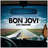 Bon Jovi Lost Highway: Special Edition