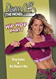51a509DpW7L. SL160  Dance off the Inches: Hip Hop Party