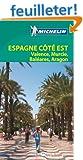 Le Guide Vert Espagne c�t� Est: Valence Murcie Bal�ares Aragon Michelin