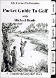 img - for Pocket Guide to Golf by Ron Cordes, Michael Brady (2005) Spiral-bound book / textbook / text book
