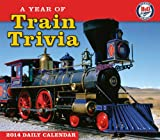 A Year of Train Trivia 2014 Boxed/Daily (calendar)