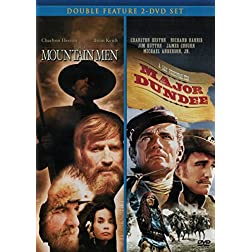 Mountain Men / Major Dundee