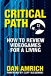 Critical Path: How to Review Videogam...
