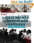 Die Geschichte der Deutschen in Ameri...
