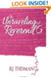 The Unraveling of Reverend G