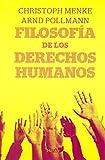 img - for Filosofia de los derechos humanos book / textbook / text book