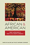 African & American: West Africans in Post-Civil Rights America (Nation of Nations)