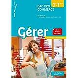 Gérer 1re et Terminale Bac Pro Commerce - Livre élève - Ed.2013