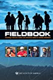 Fieldbook: Scoutings Manual of Basic and Advanced Skills for Outdoor Adventure