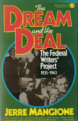 The Dream and the Deal. The Federal Writers' Project 1935