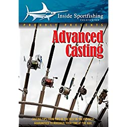 Inside Sportfishing: Advanced Casting