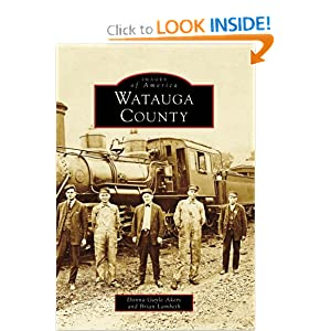 Watauga County (NC) (Images of America) (Images of Americabalance of watauga county