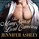 The Many Sins of Lord Cameron: Highland Pleasures, Book 3 (       UNABRIDGED) by Jennifer Ashley Narrated by Angela Dawe