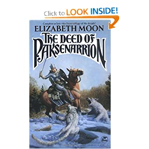 The Deed of Paksenarrion: A Novel (Baen Fantasy) by Elizabeth Moon