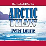 Arctic Thaw | Peter Lourie